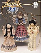 Crochet Angels Around The World by Annie…