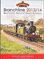 Branchline 2013/14 Bachmann World of Model…