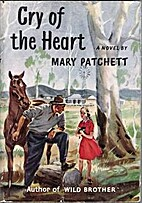 Cry of the Heart by Mary Elwyn Patchett