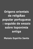 Origens orientais da religiÄao popular…