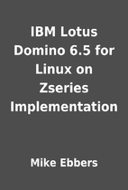 IBM Lotus Domino 6.5 for Linux on Zseries…