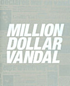 Million Dollar Vandal by Not Available (NA)