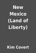 New Mexico (Land of Liberty) by Kim Covert
