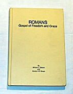 Romans: Gospel of freedom and grace by…