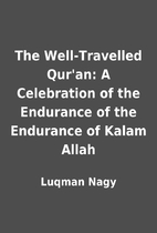 The Well-Travelled Qur'an: A Celebration of…