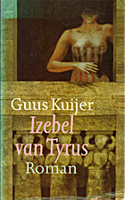 Izebel van Tyrus by Guus Kuijer