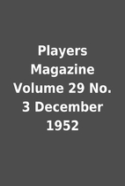 Players Magazine Volume 29 No. 3 December…