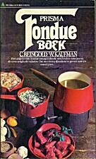 Fondue-boek by C. Reingold