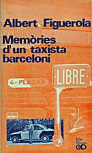 Memòries d'un taxista barceloní by Albert…