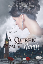 A Queen from the North: A Royal Roses Book…