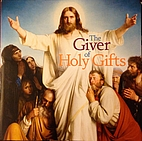 The Giver of Holy Gifts by Krisanne Hastings…
