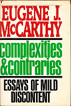 Complexities and Contraries : Essays of Mild…