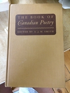 The book of Canadian poetry, a critical and…