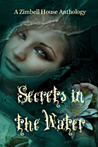 Secrets in the Water: A Zimbell House…