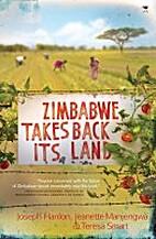 Zimbabwe takes its land back by Manjengwa…