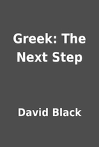 Greek: The Next Step by David Black
