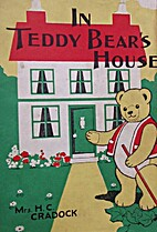 In Teddy Bear's House by Mrs. H. C. Cradock