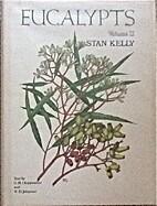 Eucalypts - Volume 2 by Stan Kelly