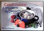 Czech Cuisine: A Modern Approach by Eva…