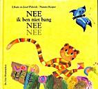 NEE ik ben niet bang NEE NEE by Libuse…
