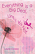 Everything is a Big Deal, Until It's…
