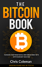 The Bitcoin Book: Your Guide To Buying…