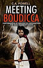 Meeting Boudicca: Cartimandua of Brigantes…