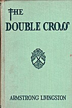 The Doublecross by Armstrong Livingston