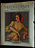 Needlecraft Magazine, April 1931-- Vol. 22,…