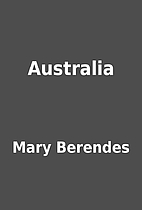 Australia by Mary Berendes