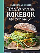 Fleksitarianerens kokebok : mye…