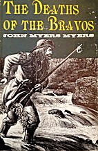 The deaths of the bravos by John Myers Myers