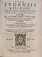 Lucae Tudensis Episcopi. Scriptores aiquot…