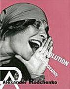 Alexander Rodchenko: Revolution in…