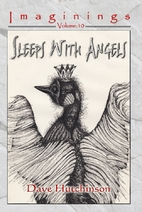 Sleeps With Angels by Dave Hutchinson