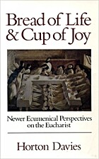 Bread of Life and Cup of Joy: Newer…