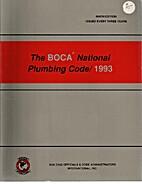 The BOCA National Plumbing Code/ 1993 Ninth…