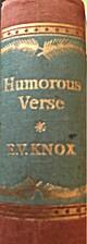 Humorous verse : an anthology chosen by E.V.…