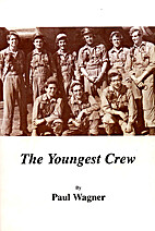 The Youngest Crew by Paul Wagner