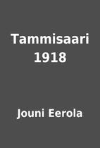 Tammisaari 1918 by Jouni Eerola
