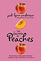 The Secrets of Peaches (Book 2) by Jodi Lynn…