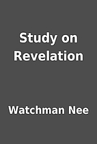 Study on Revelation by Watchman Nee