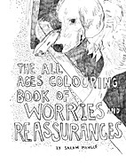The All Ages Colouring Book of Worries and…