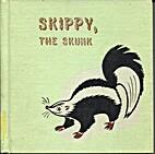 Skippy, the Skunk by Gene Darby