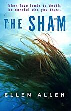 The Sham by Ellen Allen