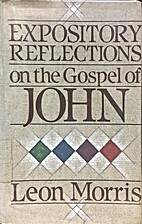 Reflections on the Gospel of John by Leon…