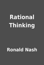 Rational Thinking by Ronald Nash
