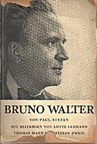 Bruno Walter by Paul Stefan