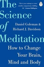 The Science of Meditation: How to Change…