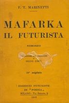 Mafarka ii Futurista by Marinetti